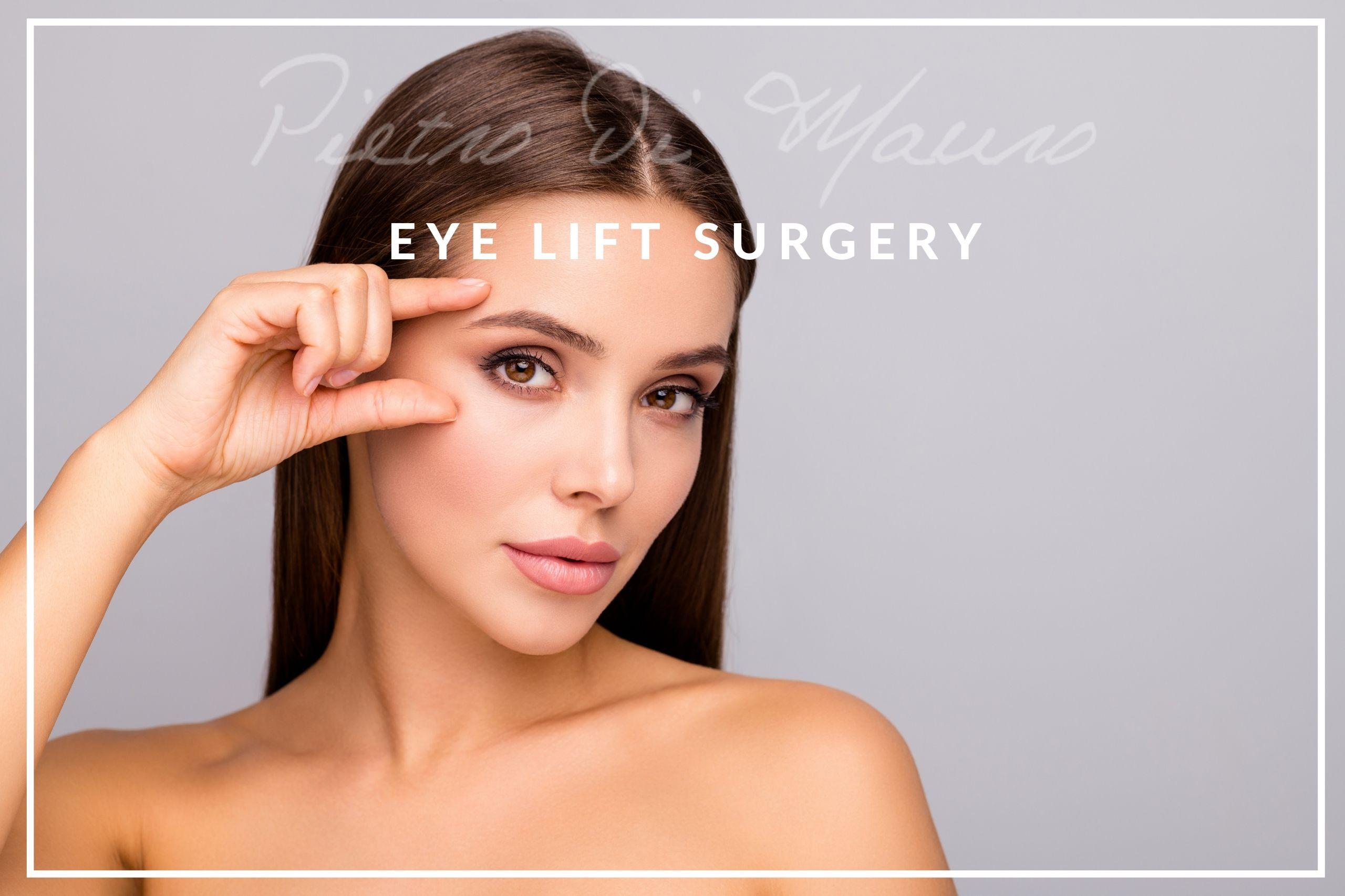 Eye lift surgery - Pietro Di Mauro